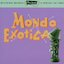 Ultra Lounge Volume 1 - Mondo Exotica